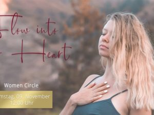 Flow into your Heart – Women Circle | Sa. 09.11. | 12 – 15 Uhr