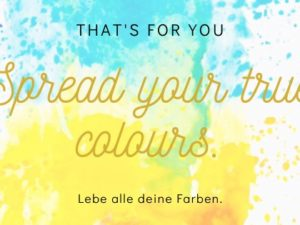 True Colours Experience   So. 08.03.   18:00 – 21 Uhr